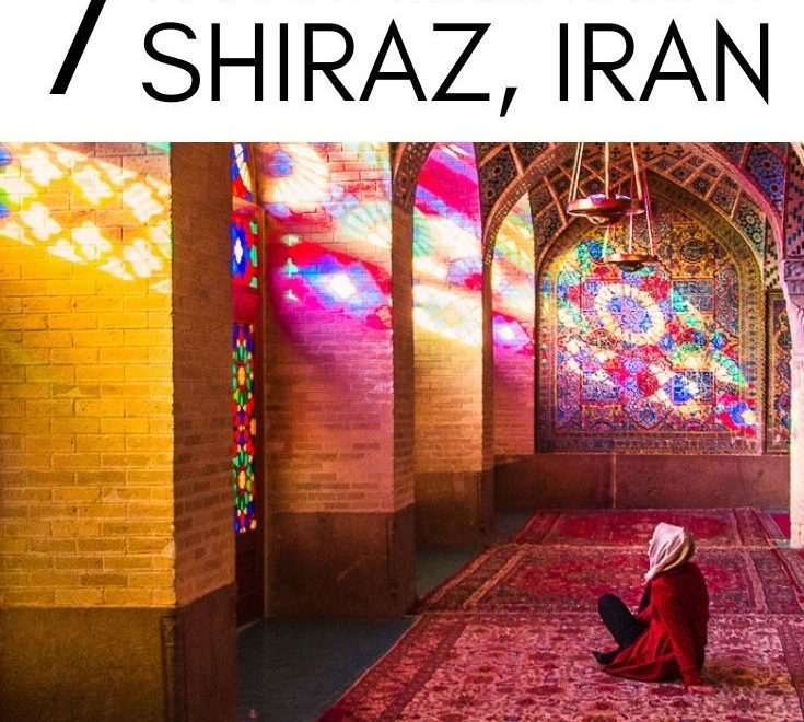 Shiraz Itinerary; Seven Days of Literal Heaven